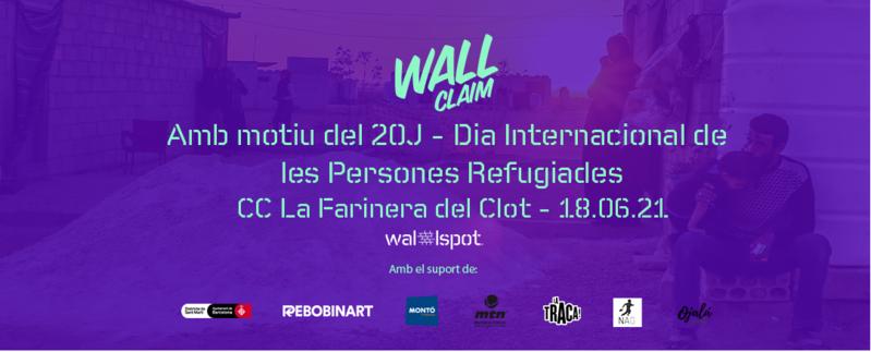 Wallspot Post - Wall Claim - Persones Refugiades