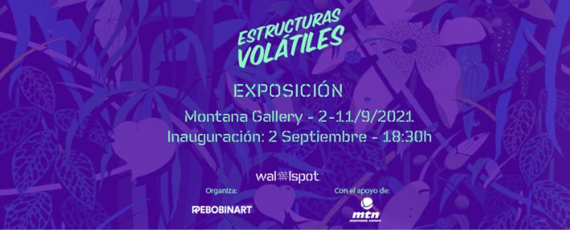 Wallspot Post - Estructuras Volátiles - Exposición