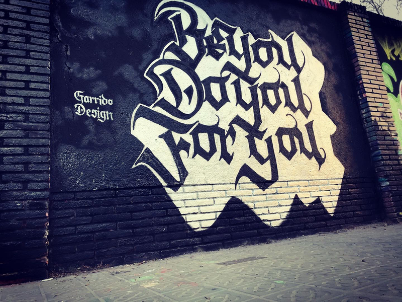 Wallspot - Garrido - BeYouDoYouForYou - Barcelona - Selva de Mar - Graffity - Legal Walls - Letras